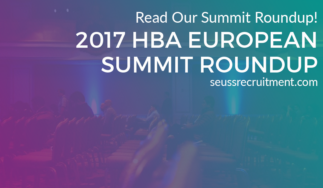 Seuss Recruitment – 2017 HBA European Summit Roundup