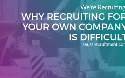Why recruiting for your own company is difficult