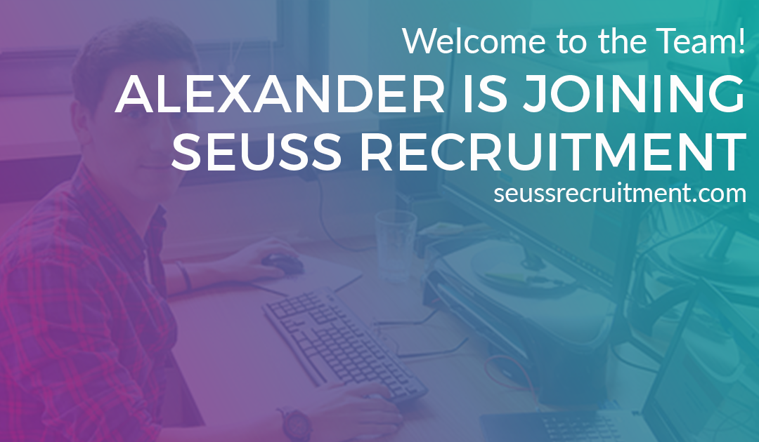 Seuss Welcomes Alexander to the Team