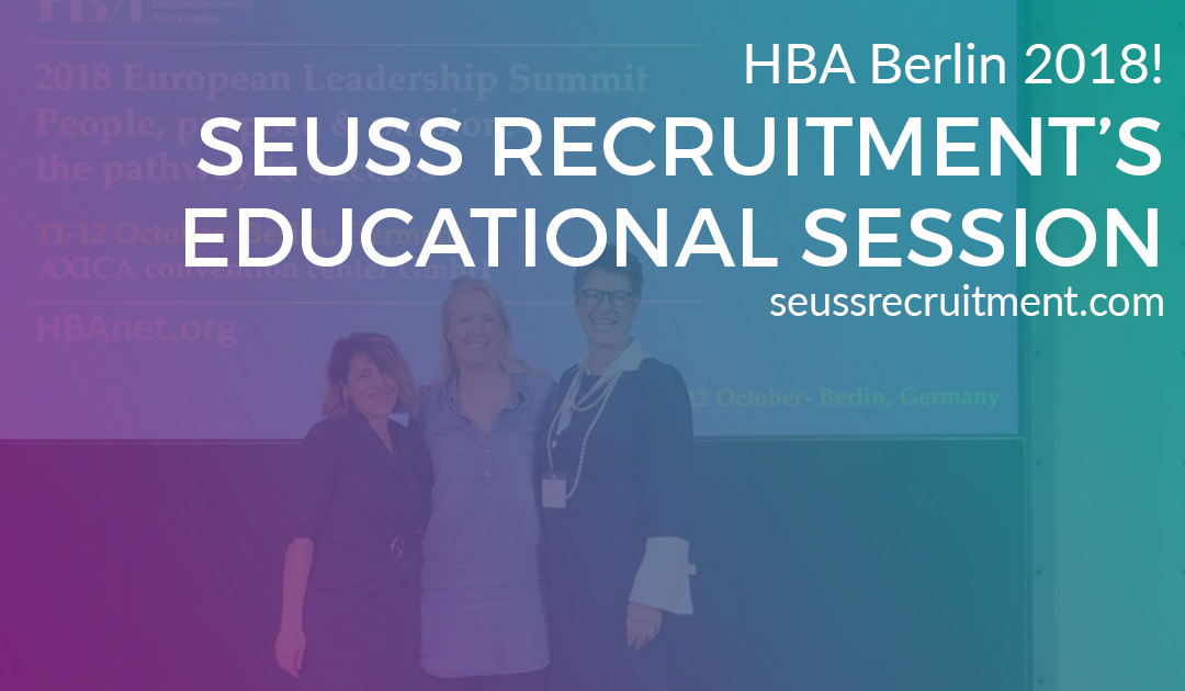 Seuss Recruitment's Educational Session at the HBA Berlin 2018