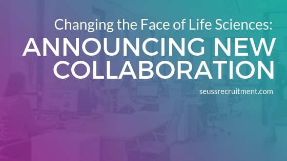 Changing the face of life sciences: Seuss Recruitment announces new collaboration