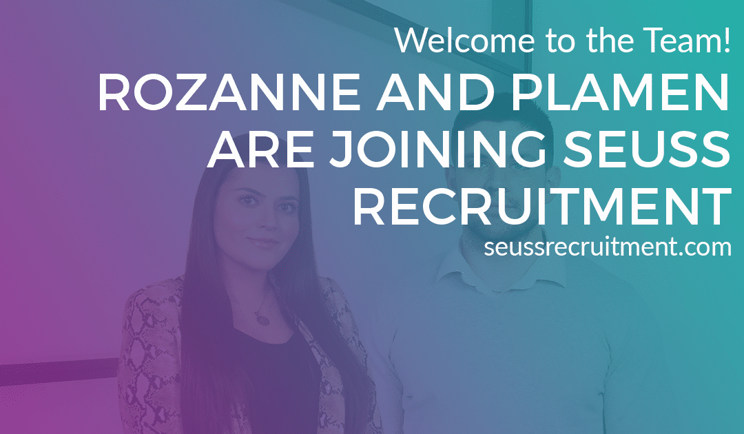 Seuss Welcomes Rozanne and Plamen to the Team