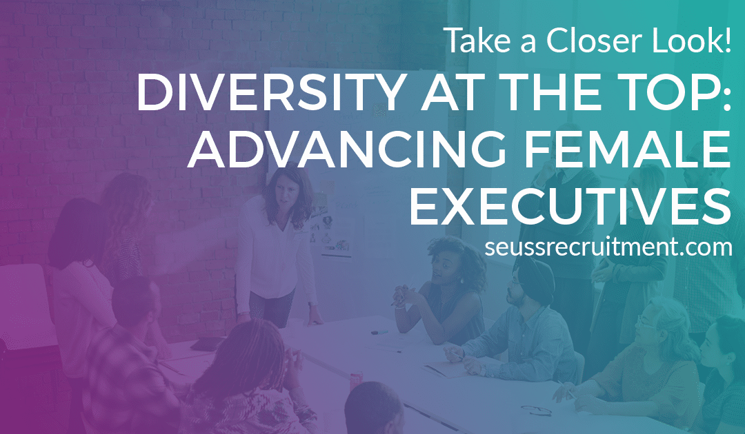 Diversity at the top: Advancing female executives